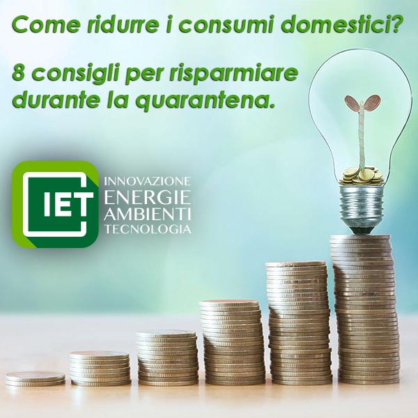 8 consigli per risparmiare sui consumi domestici di energia in quarantena: