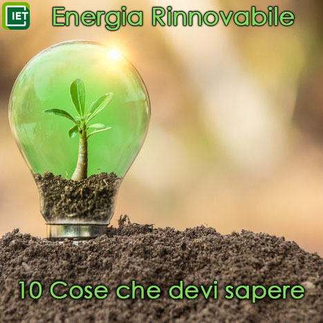 10 cose che devi sapere sulle energie rinnovabili